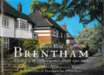 Brentham: A History of the pioneer Garden Suburb