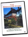 The Brentham Story DVD